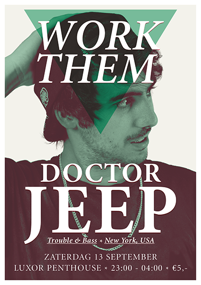 Work Them feat Doctor Jeep